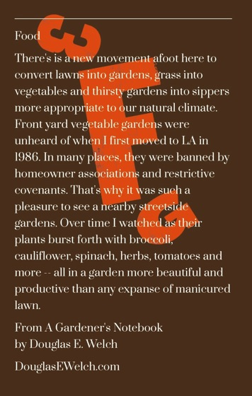 There's is a new movement afoot here to convert lawns into gardens, grass into vegetables and -- From A Gardener's Notebook