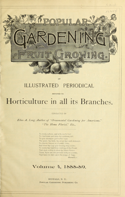 Historical Garden Books:  Popular gardening for town and country, Volume 4 (1888-1889) - 12 in a Series