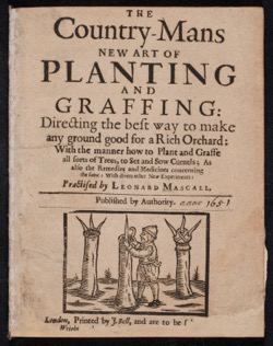Historical Garden Books: The country-mans new art of planting and graffing (1651) - 22 in a Series