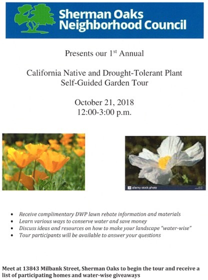 1st Annual California Native And Drought Tolerant Plant Self Guided Garden Tour - Sherman Oaks Neighborhood Council - Sunday, October 21, 2018 - Noon to 3pm