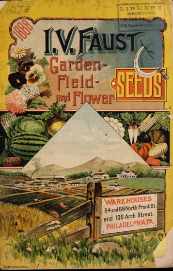 Historical Seed Catalogs: Garden-field-and flower seeds by I. V. Faust - 13 in a series
