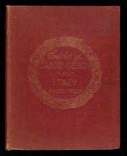 Historical Garden Books:  The art of garden design in Italy by H. Inigo (Harry Inigo) Triggs, - 27  in a Series