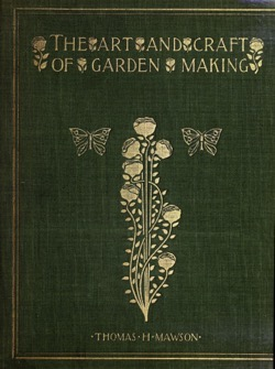 Historical Garden Books:  The art & craft of garden making by Thomas Hayton Mawson (1900) - 28  in a Series
