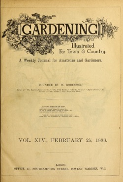 Historical Garden Books:  Gardening illustrated: A weekly journal for amateurs and gardeners by W. (William) Robinson (1879) - 37 in a Series