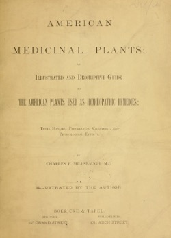Historical Garden Books: American medicinal plants (1887) by Charles Frederick Millspaugh - 41 in a series