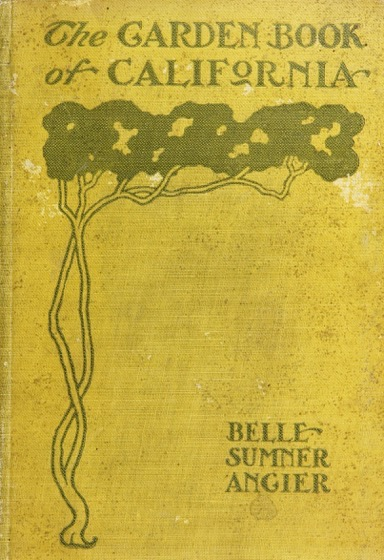 What I'm Reading: The Garden Book of California (1906) - 1 in a series