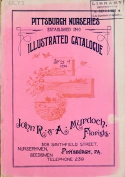 Historical Seed Catalogs: Illustrated catalogue : Spring of 1894 by Pittsburgh Nurseries (1894) - 36 in a series