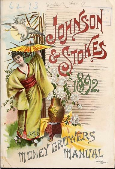 Historical Seed Catalogs: Money growers manual by Johnson & Stokes; (1892) - 35 in a series
