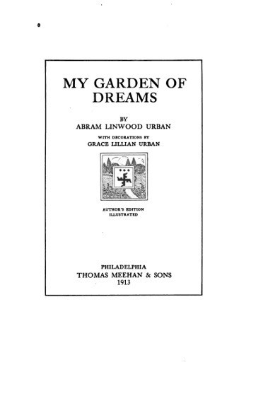 Historical Garden Books:  My garden of dreams by Abram Linwood Urban - 48 in a series