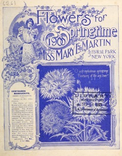 Historical Seed Catalogs: Flowers for springtime by Miss Mary E. Martin (1900) - 41 in a series