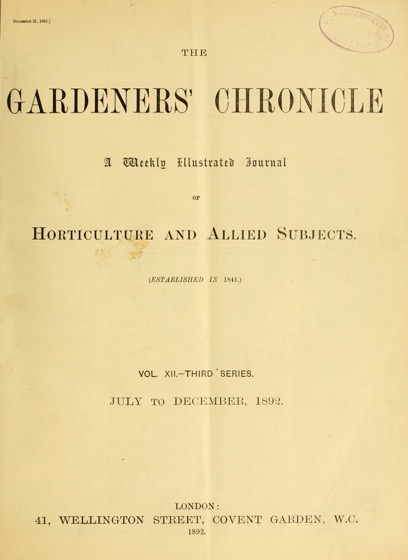 Historical Garden Books: The Gardeners' chronicle : a weekly illustrated journal of horticulture and allied subjects (1892) - 51 in a series