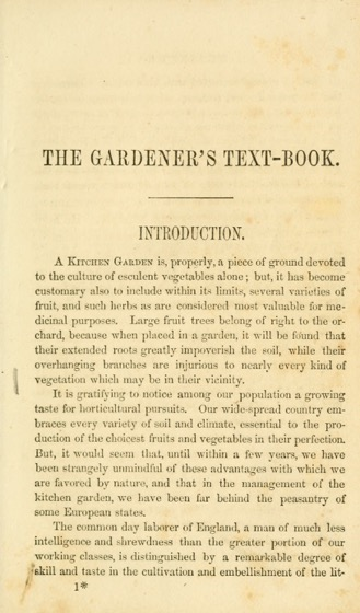 Historical Garden Books - 61 in a series - The gardener's text-book: containing practical directions upon the formation and management of the kitchen garden (1857)