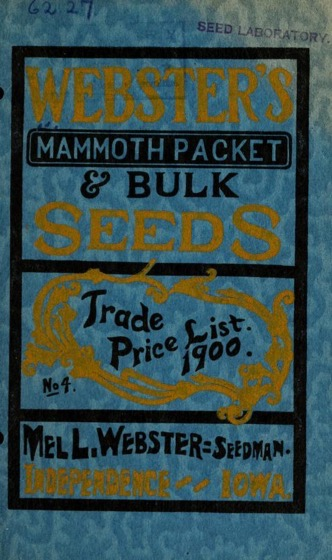 Historical Seed Catalogs: Webster's mammoth packet & bulk seedse (1900) - 54 in a series