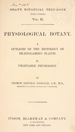 Historical Garden Books - 77 in a series - Gray's Botanical text-book (1879) by Asa Gray