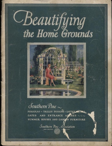 Historical Garden Books - 79 in a series - Beautifying the home grounds by Southern Pine Association