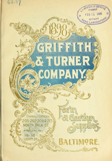 Historical Seed Catalogs - 69 in a series - Farm and garden supplies by Griffith & Turner Co (1898)