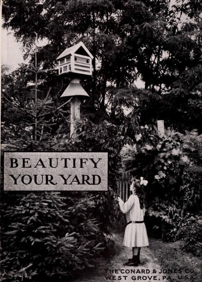 Historical Garden Books - 95 in a series - Beautify your yard by Conard & Jones Co. (1906)
