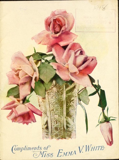 Historical Seed Catalogs - 78 in a series - Compliments of Miss Emma V. White (1918)