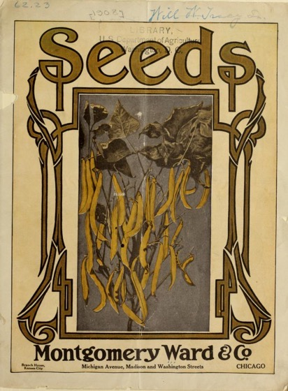 Historical Seed Catalogs - 81 in a series - Seeds by Montgomery Ward (1908)