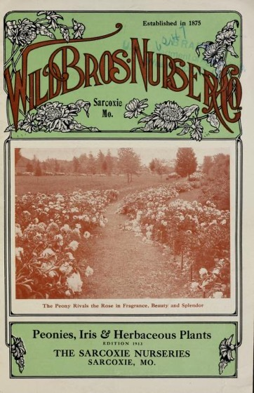Historical Seed Catalogs - 82in a series - Peonies, iris & herbaceous plants by Sarcoxie Nurseries (1913)