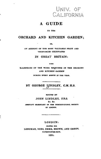Historical Garden Books - 105 in a series - A guide to the orchard and kitchen garden (1831) by George Lindley