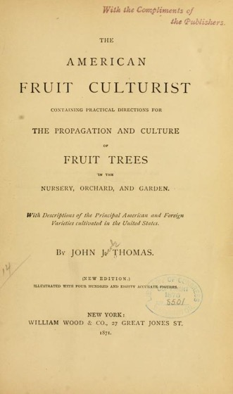 Historical Garden Books - 118 in a series - The American fruit culturist (1871)