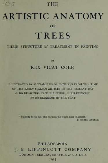Historical Garden Books - 115 in a series - The artistic anatomy of trees: their structure & treatment in painting (1915)