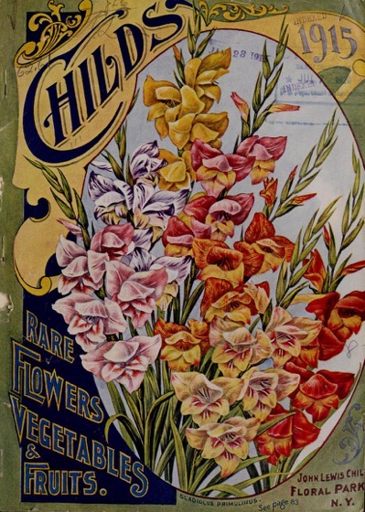 Historical Seed Catalogs - 97 in a series - Childs' Rare Flowers, Vegetables & Fruits (1915) cover