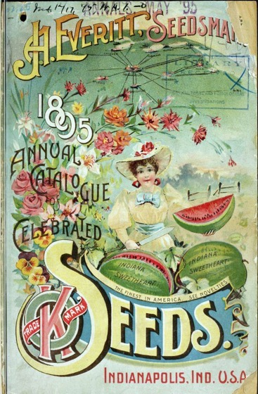 Historical Seed Catalogs - 102 in a series - 1895 annual catalogue of celebrated seeds (1895) by J.A. Everitt