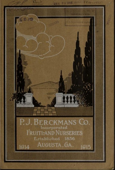 Historical Seed Catalogs - 101 in a series - P.J. Berckmans Co., Incorporated Fruitland Nurseries (1914) Cover