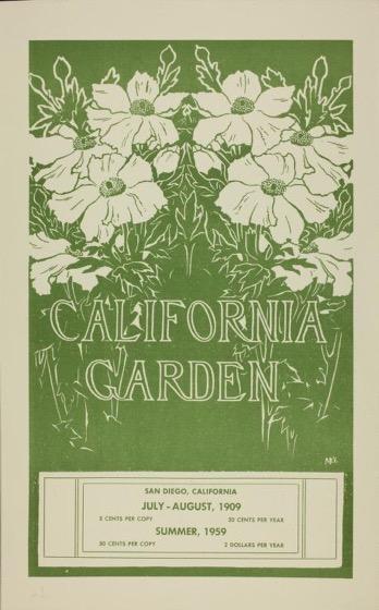 Historical Garden Books - 130 in a series - California Garden, Vol. 1, No. 1, July-August 1909 (Reprint 1959)