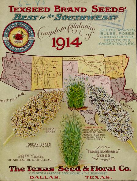 Historical Seed Catalogs - 112 in a series - Texas Seed and Floral Company )1914)