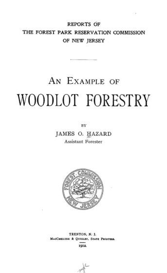 Historical Garden Books - 132 in a series - An example of woodlot forestry (1912) by James O. Hazard