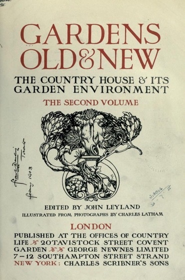 Historical Garden Books - 136 in a series - Gardens old & new; the country house & its garden environment (1900)