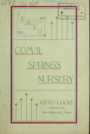 Historical Seed Catalogs - 120 in a series - Comal Springs Nursery (1903-1904)