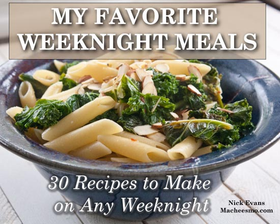 My fave weeknight meals