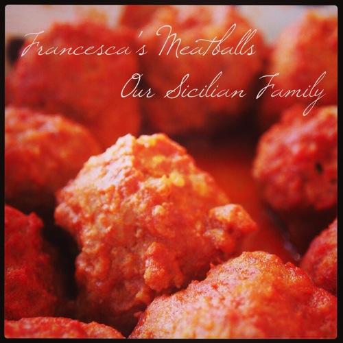 Francescas meatballs