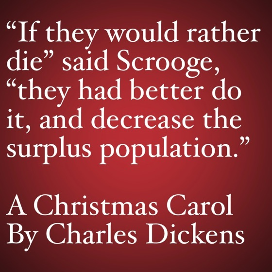 My Favorite Quotes from A Christmas Carol #7 - …decrease the surplus population…