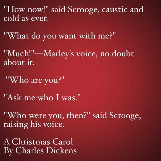 Genial My Favorite Quotes From A Christmas Carol #14   Ask Me Who I Was.