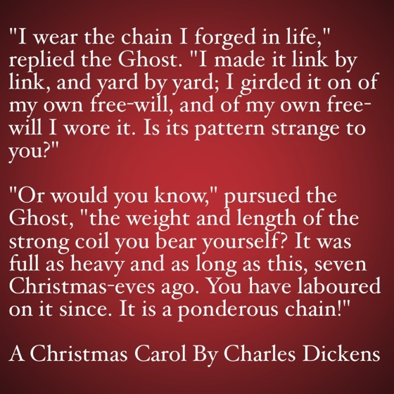 My Favorite Quotes From A Christmas Carol #16   It Is A Ponderous Chain!