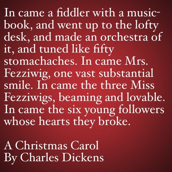 My Favorite Quotes from A Christmas Carol #24 - …tuned like fifty stomachaches.