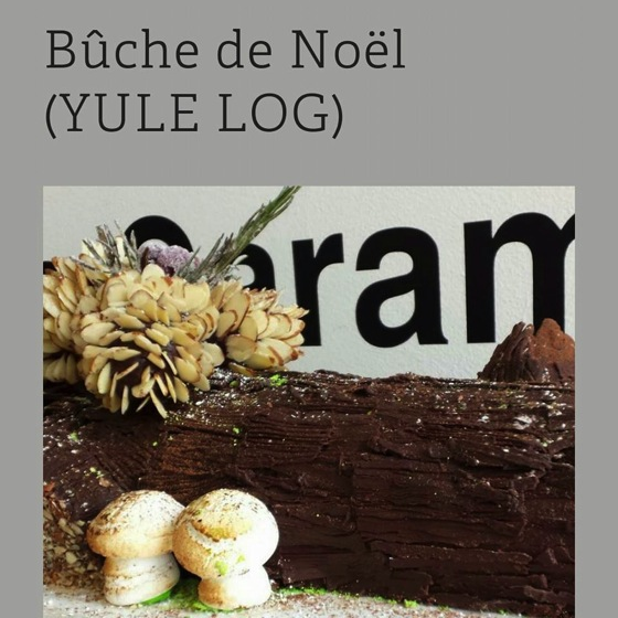 Food: Buche de Noel for the Holidays at Creme Caramel LA