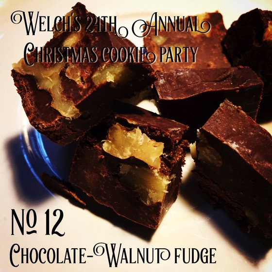No. 12 Chocolate Walnut Fudge   Welch's 24th Annual Christmas Cookie Party
