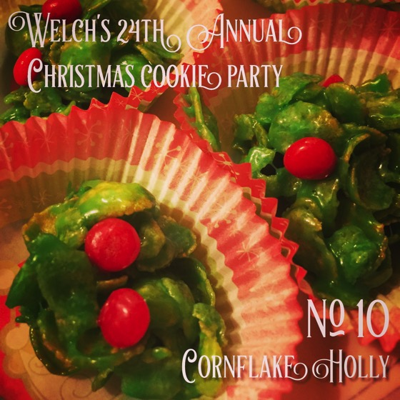 No. 10. Cornflake Holly | Welch's 24th Annual Christmas Cookie Party