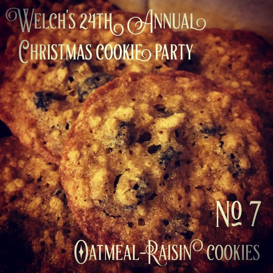 No. 7 Oatmeal-Raisin | Welch's 24th Annual Christmas Cookie Party