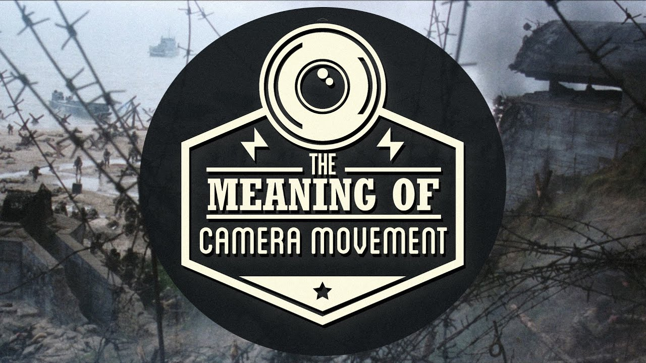 On YouTube: Meaning Behind Camera Movement