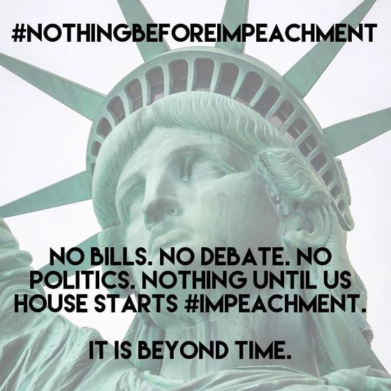 #NothingBeforeImpeachment