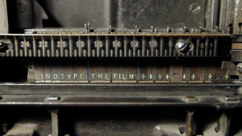 TV Worth Watching: Linotype: Revolutionizing Printing and Society - A Documentary