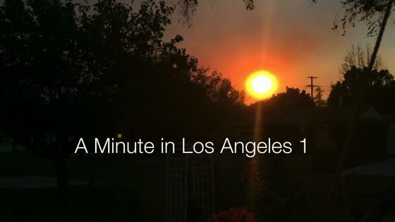 Smokey Sunset - A Minute in Los Angeles 1 [Video]