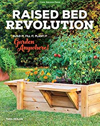 Reading - Raised Bed Revolution: Build It, Fill It, Plant It ... Garden Anywhere by Tara Nolan - 9 in a series